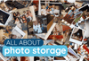 Photo Storage with Archival-Safe Storage Solutions