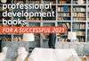 The Best Professional Development Books for a Successful 2021