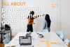 Professional Development Goals: Examples and How to Get Started