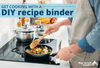 How to Get Cooking with a Custom DIY Recipe Binder