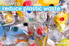 Ways to Reduce Plastic Waste in the Office