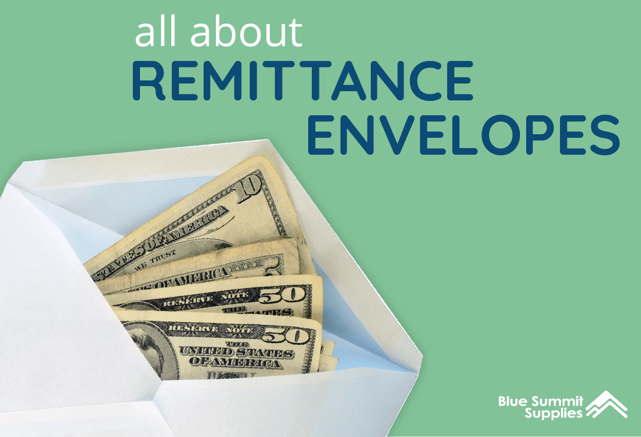 A Full Flap Guide To Remittance Envelopes Blue Summit Supplies