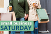 Small Business Saturday: Everything You & Your Business Needs to Know