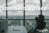 How to Survive a Toxic Workplace