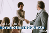 How to Congratulate Someone on a Promotion and Other Promotion Etiquette
