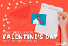How to Celebrate Valentine's Day with Office Supplies