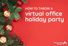 Virtual Office Holiday Party Ideas