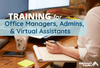 Choosing Office Manager, Admin, and Virtual Assistant Training