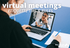 9 Virtual Meeting Etiquette Tips and Online Meeting Rules