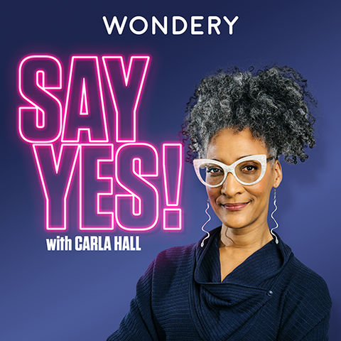 Say Yes! Podcast
