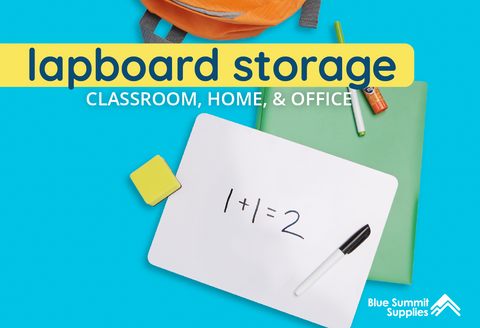 Dry Erase Lapboard Storage Guide For the Classroom, Home, and Office