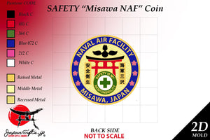 "2"" Dia. ""NAF Misawa SAFETY Coin"" ""CUSTOMIZED"" 100qty"