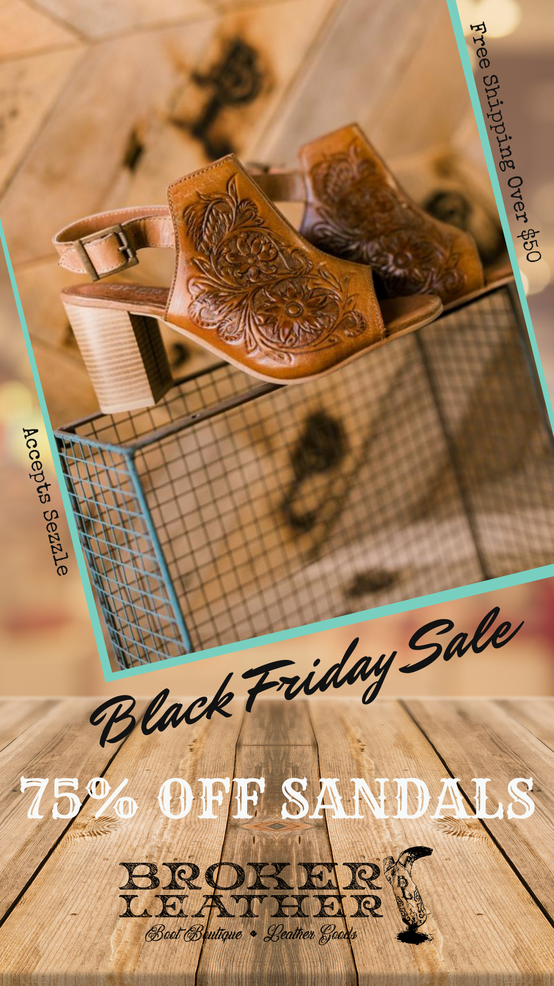 Black Friday & Small Business Saturday Steals 75% OFF Sandals at Broker Leather, Decorah Iowa