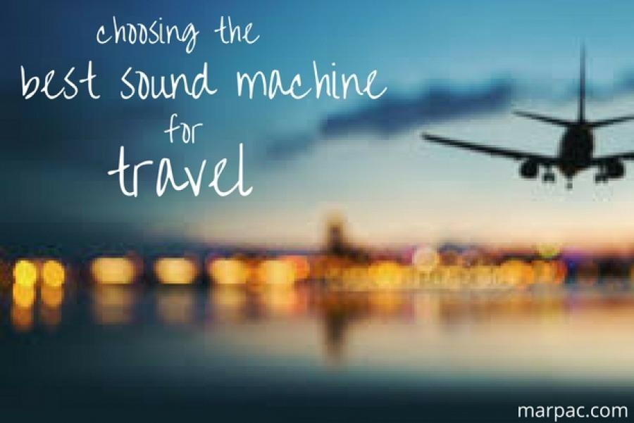 Choosing the Best Sound Machine for Travel - Yogasleep | Love Real Sleep