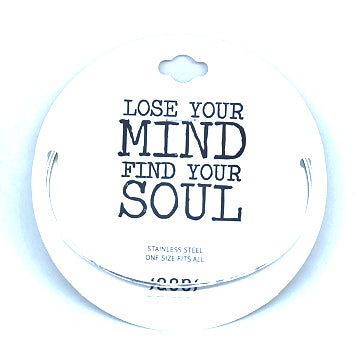 LOSE YOUR MIND FIND YOUR SOULD DELICATE BANGLE