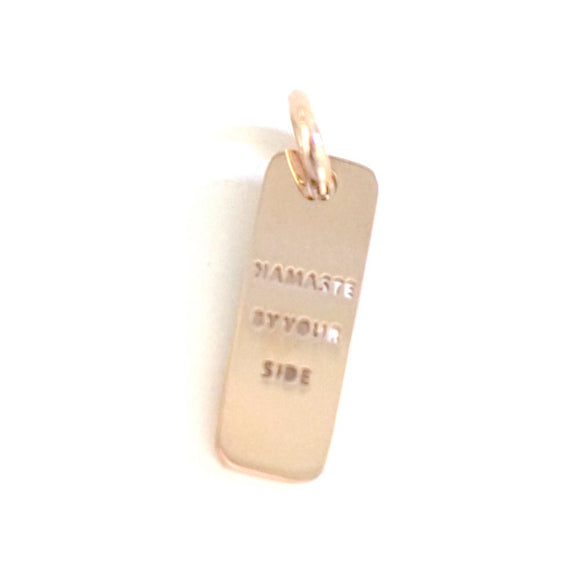 NAMASTE BY YOUR SIDE DOG TAG