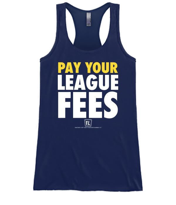 Pay Your League Fees Apparel