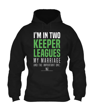 I'm In Two Keeper Leagues