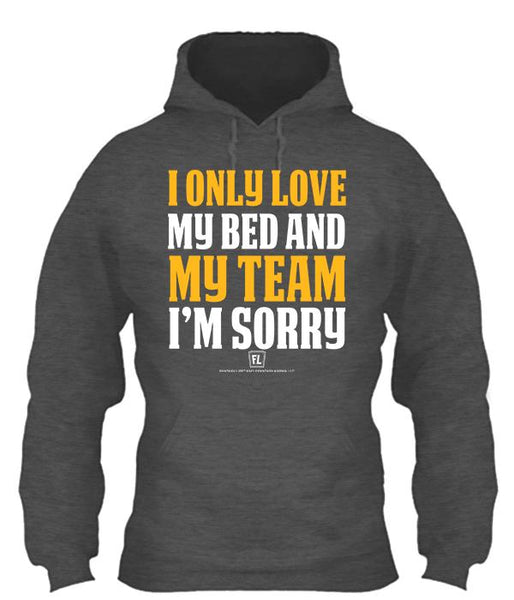 I Only Love My Bed and My Team Apparel - Gold/White