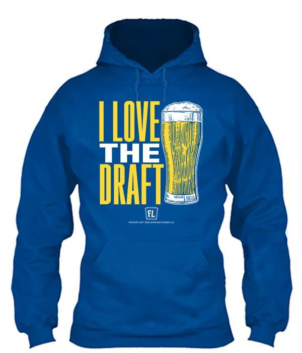 I Love The Draft Apparel