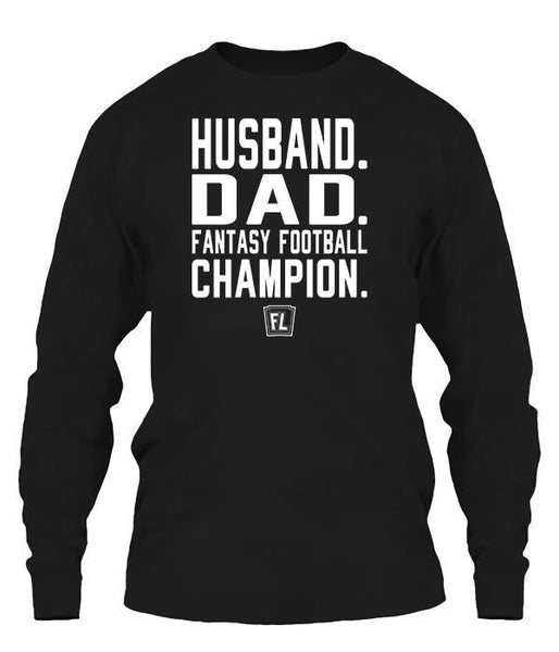 Husband. Dad. Fantasy Football Champion. Apparel