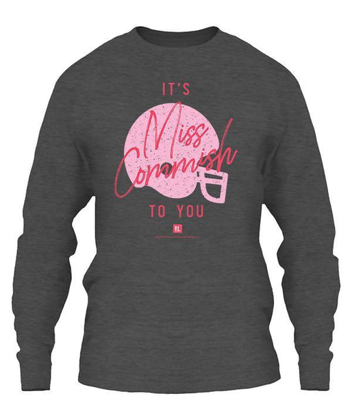 It's Miss Commish To You Apparel