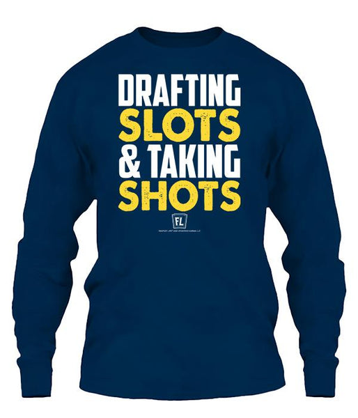 Drafting Slots, Taking Shots Apparel