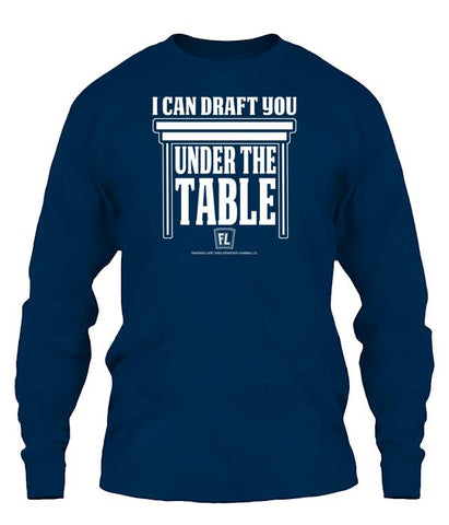 I Can Draft You Under the Table Apparel