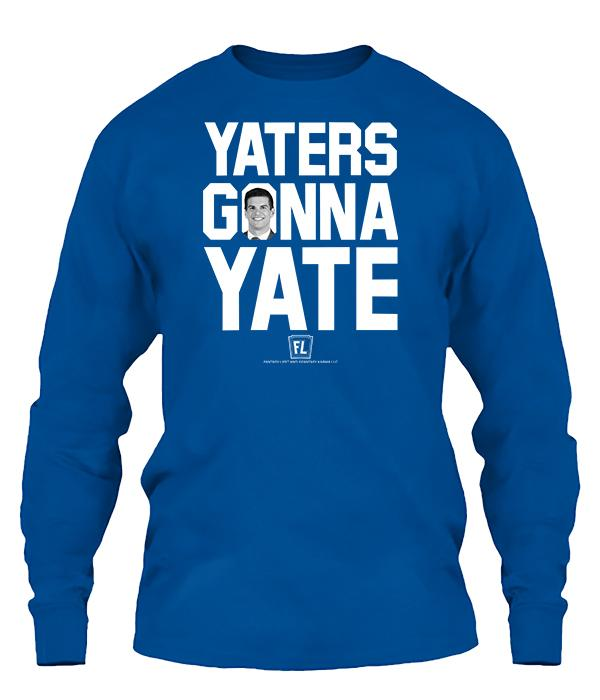 Yaters Gonna Yate Apparel