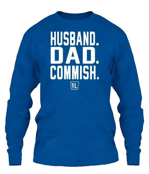 Husband. Dad. Commish. Apparel