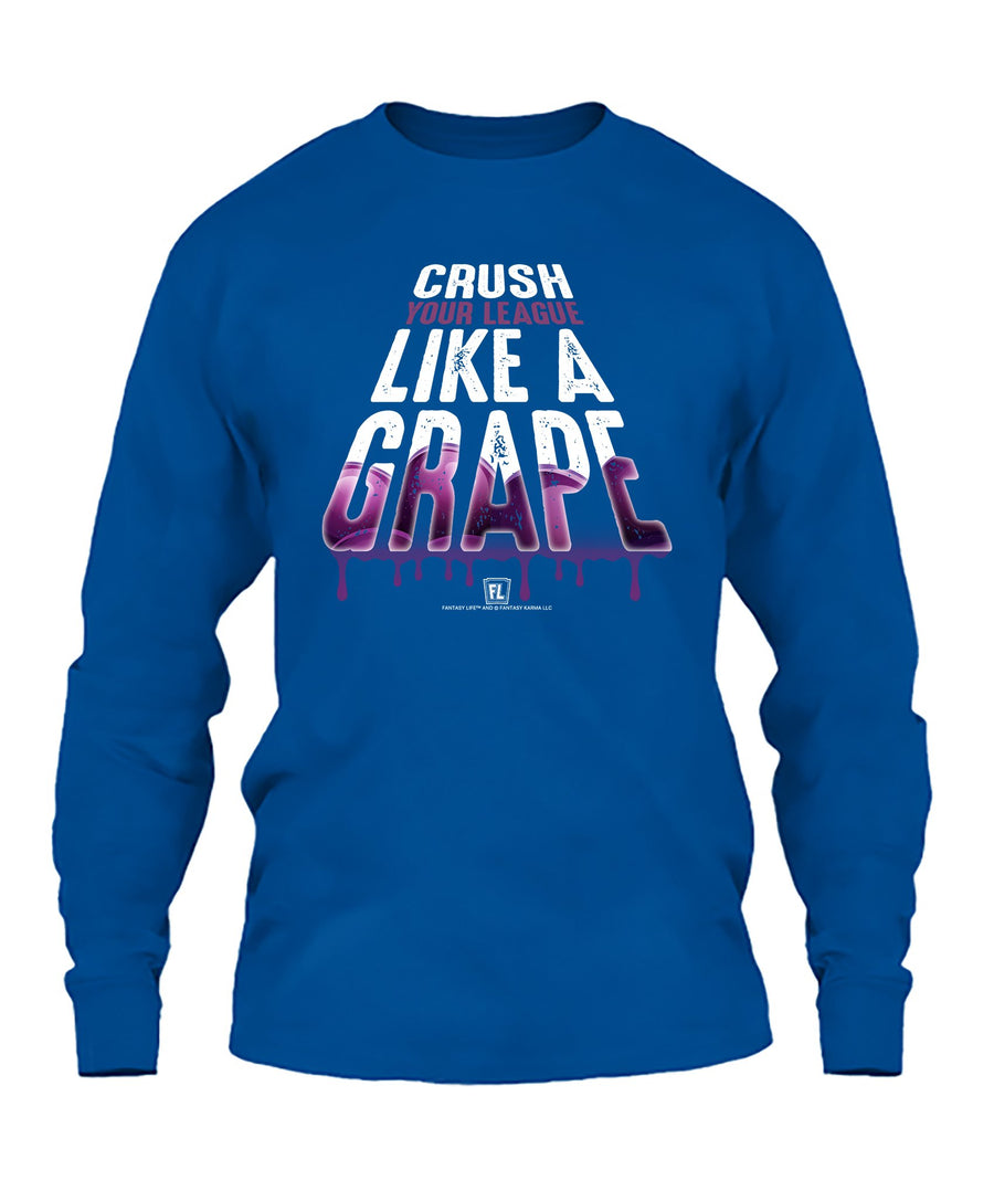 Crush Your League Like a Grape 06010 Apparel