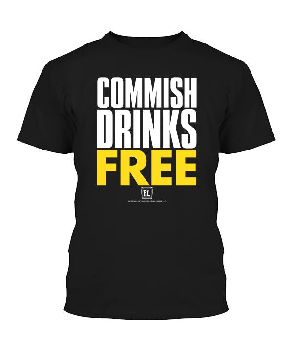 Commish Drinks Free Apparel