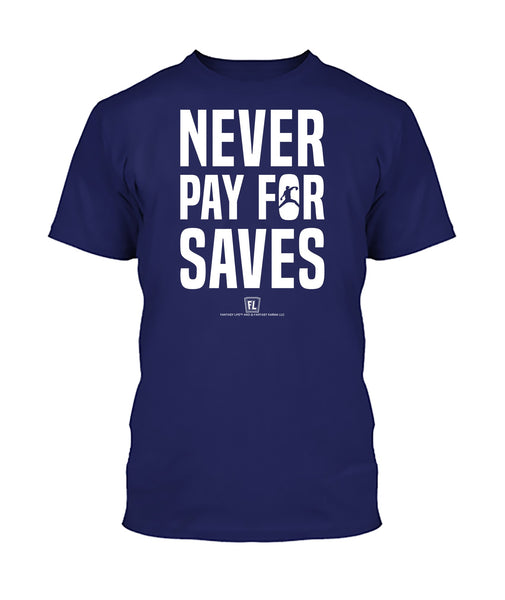 Never Pay For Saves