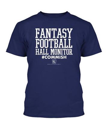 Fantasy Football Hall Monitor Apparel