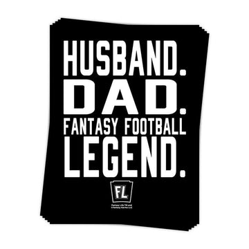 Husband, Dad, Fantasy Football Legend Sticker