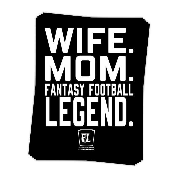 Wife, Mom, Fantasy Football Legend Sticker