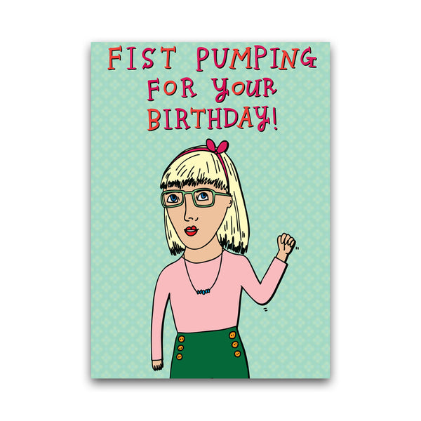 Fist Pumping For Your Birthday - Card