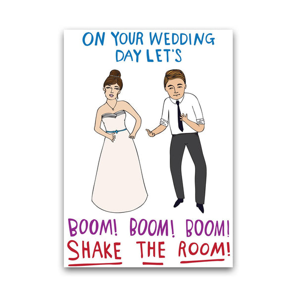 On Your Wedding Day Let's Boom! Boom! Boom! Shake The Room! - Card