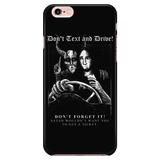 """Don't Text and Drive"" iPhone Case"