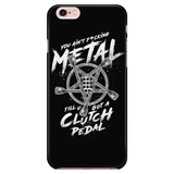 """You Ain't Metal Till You Got a Clutch Pedal"" iPhone Case"