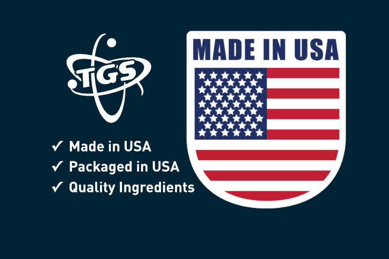 TGS High Quality Supplements are all Made and Packaged in USA
