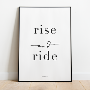Rise and ride