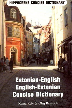 Concise Estonian-English & English-Estonian Dictionary 9780870520815