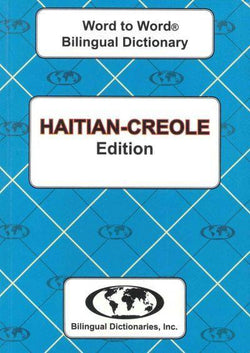 Exam Suitable : English-Haitian-Creole & Haitian-Creole-English Word-to-Word Dictionary