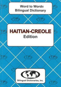 Exam Suitable : English-Haitian-Creole & Haitian-Creole-English Word-to-Word Dictionary 9780933146235
