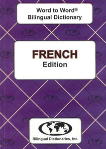 Exam Suitable : English-French & French-English Word-to-Word Dictionary 9780933146365