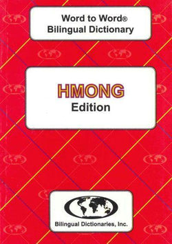 Exam Suitable : English-Hmong & Hmong-English Word-to-Word Dictionary