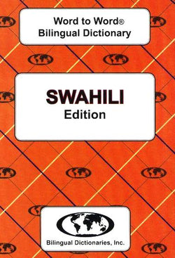 Exam Suitable : English-Swahili & Swahili-English Word-to-Word Dictionary