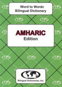Exam Suitable : English-Amharic & Amharic-English Word-to-Word Dictionary 9780933146594