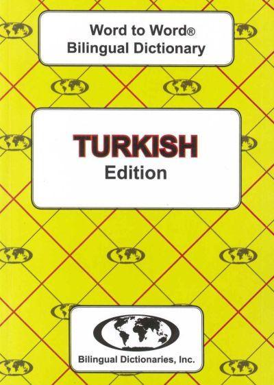 Exam Suitable : English-Turkish & Turkish-English Word-to-Word Dictionary 9780933146952